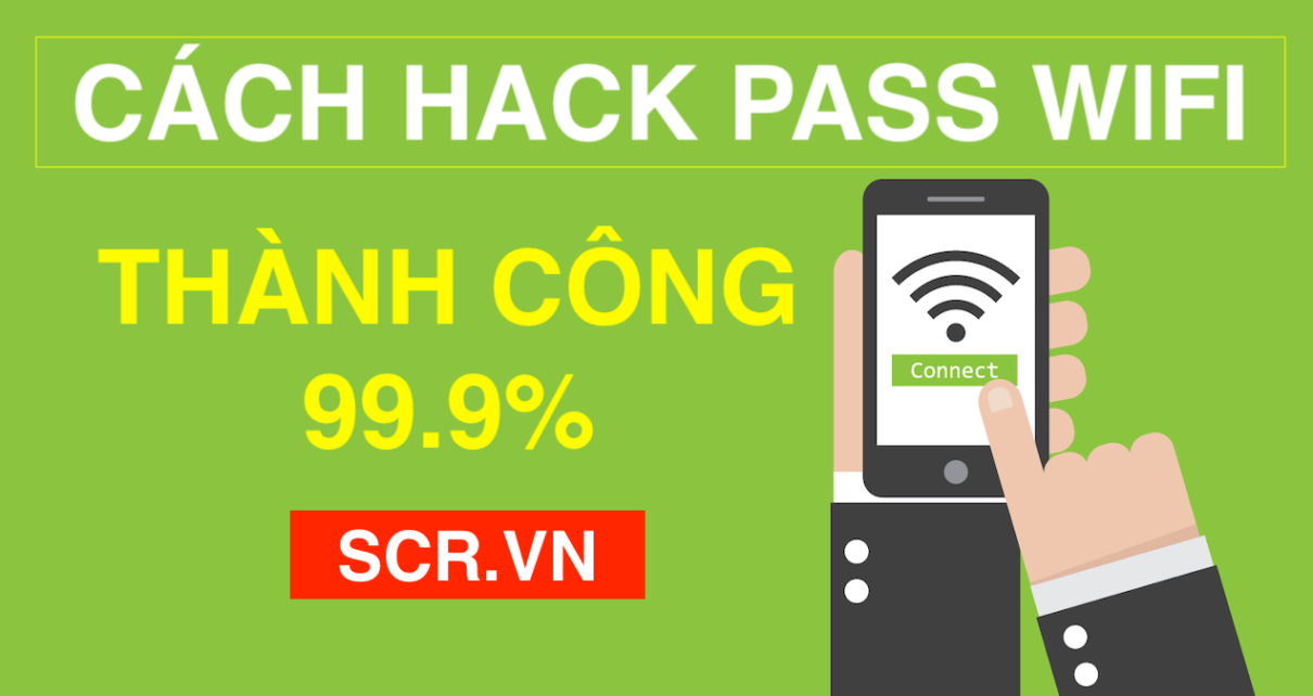 CÁCH HACK PASS WIFI