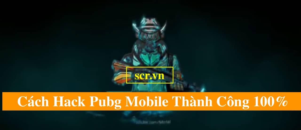 Cách Hack Pubg Mobile