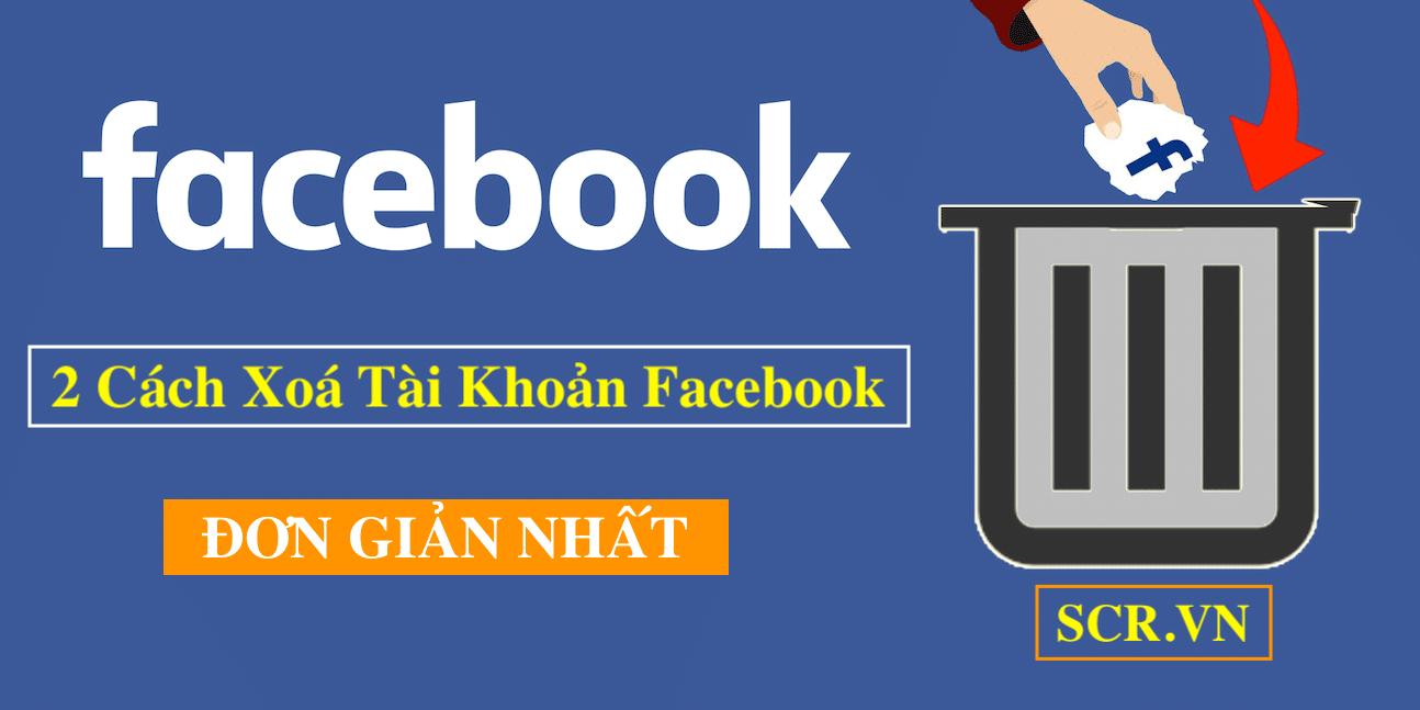 Cách Xoá Tài Khoản Facebook