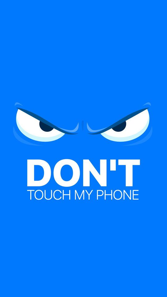Hình nền Dont touch my phone