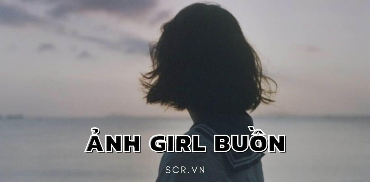 ẢNH GIRL BUỒN