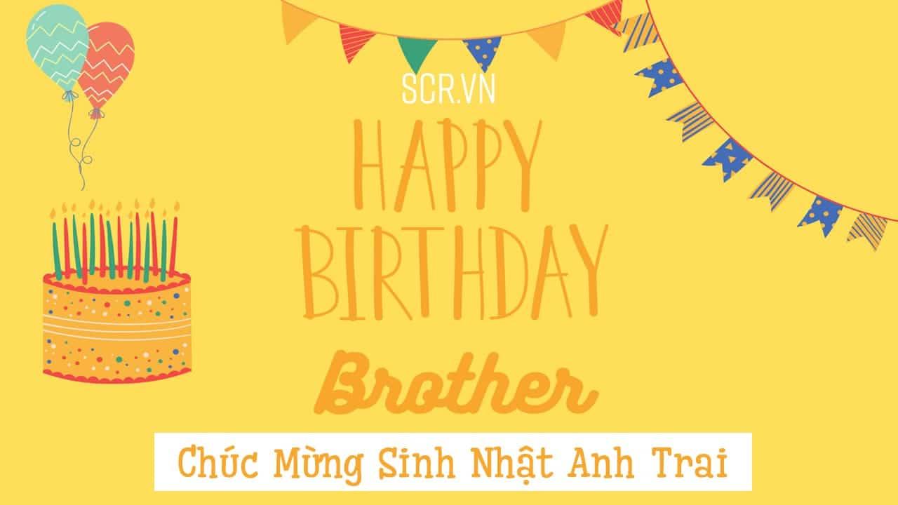 chúc mừng sinh nhật anh trai