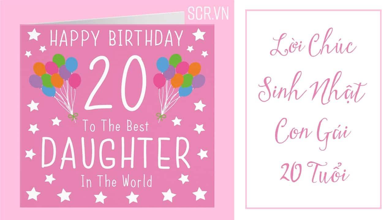 lời chúc sinh nhật con gái 20 tuổi