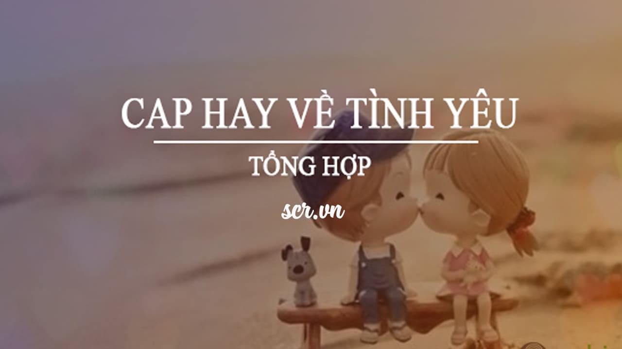 Cap Hay Về Tình Yêu
