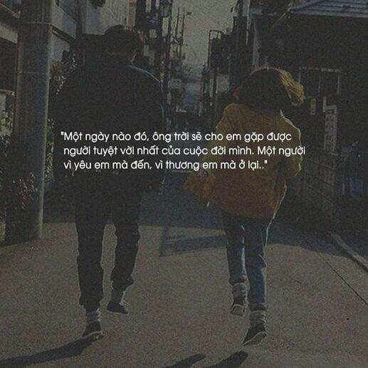 Câu nói đến một ngày gặp dc người mình yêu