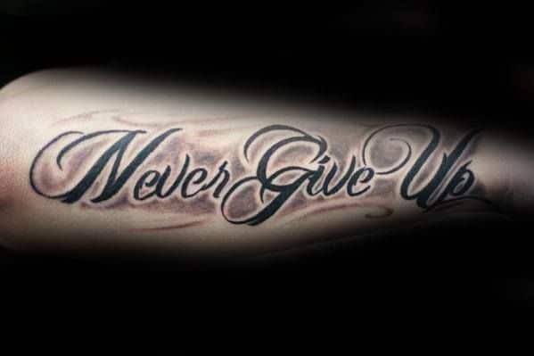 Mẫu xăm chữ Never Give Up cho nam
