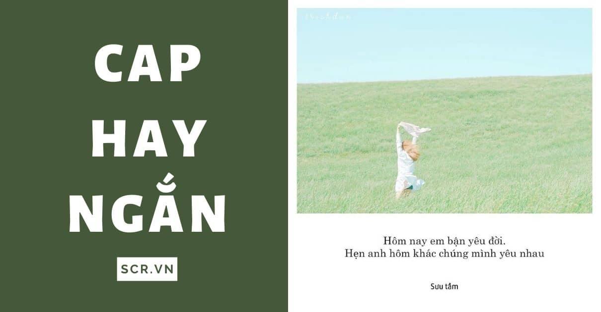 CAP HAY NGẮN