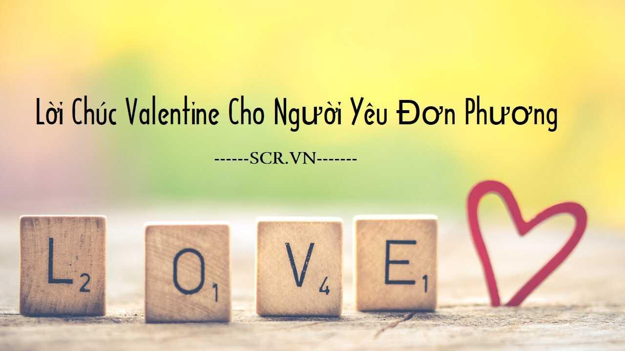 Lời Chúc Valentine Cho Người Yêu Đơn Phương