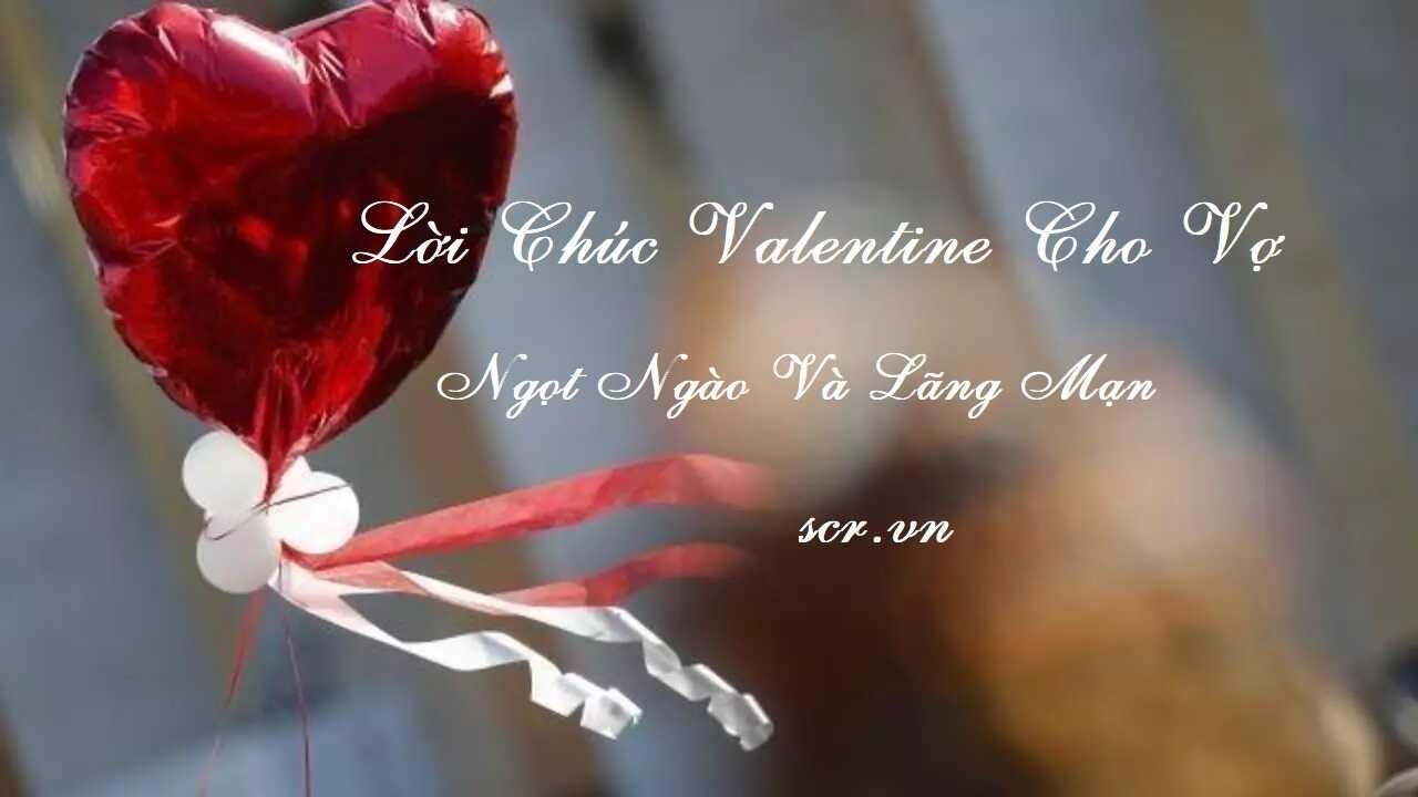 Lời Chúc Valentine Cho Vợ
