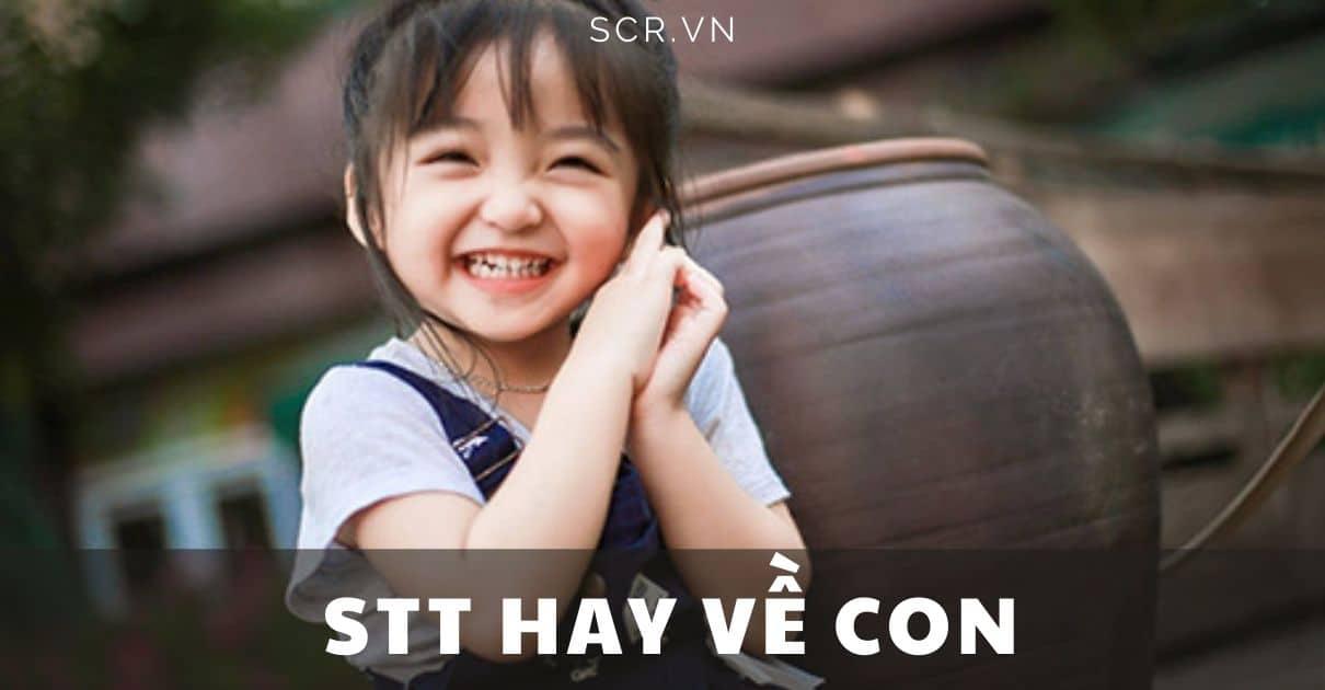 STT HAY VỀ CON