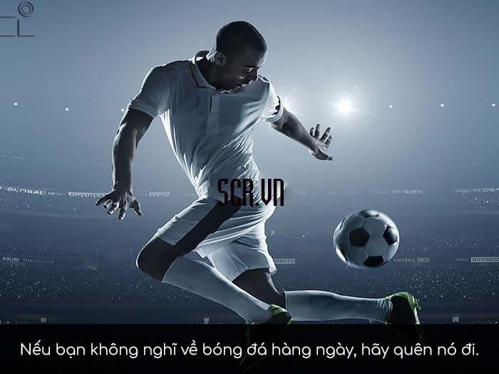 Câu nói stt bóng đá ý nghĩa