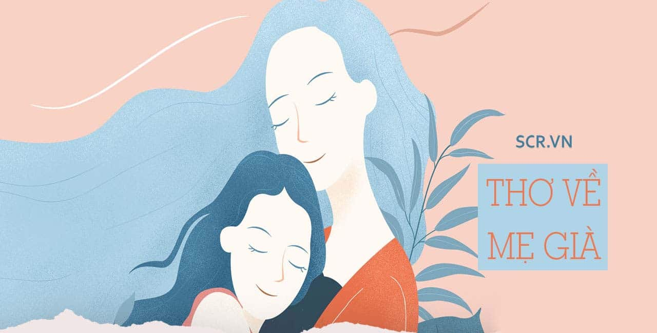Thơ Về Mẹ Già