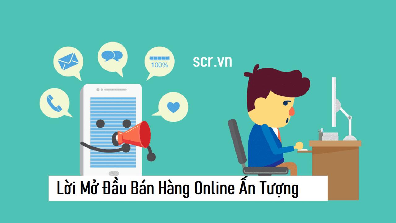 Lời Mở Đầu Bán Hàng Online