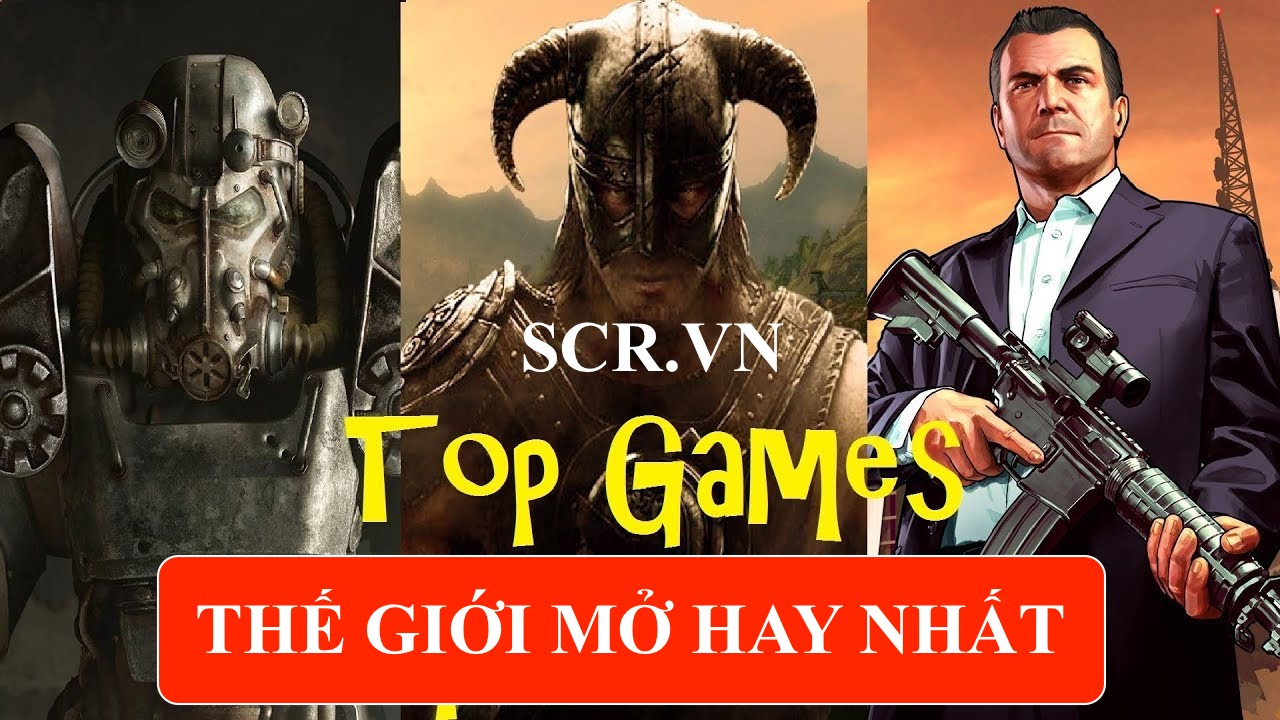 Game Hay Thế Giới Mở PC Android IOS