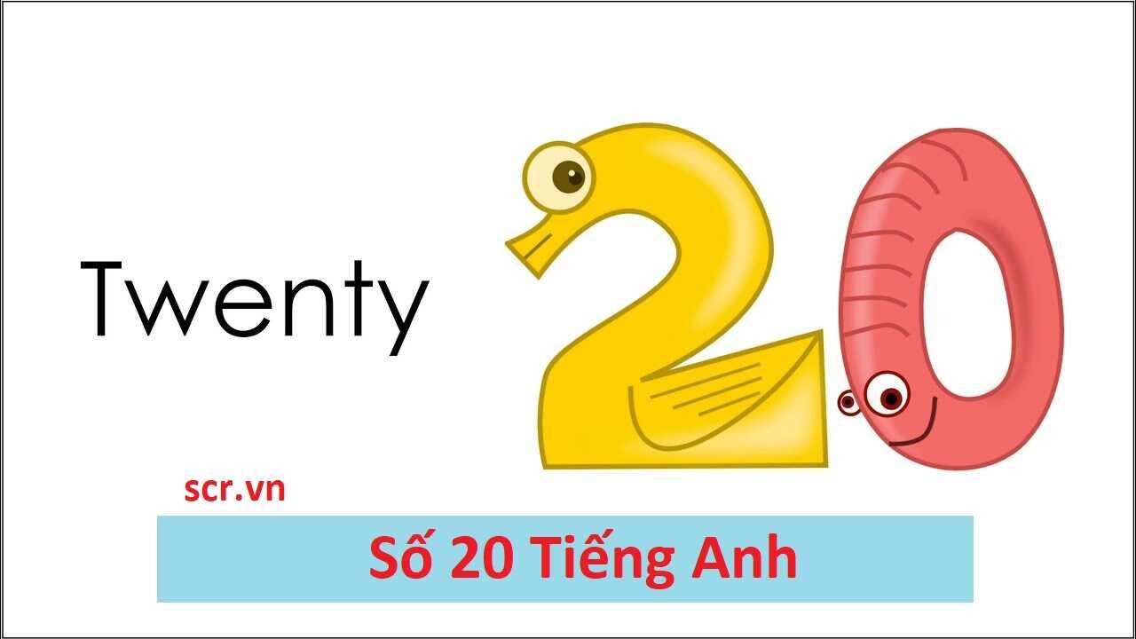 Số 20 Tiếng Anh