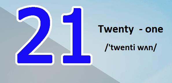 Số 21 Trong Tiếng Anh