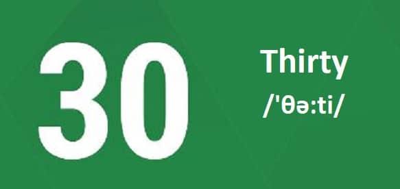Số Đếm 30 Trong Tiếng Anh