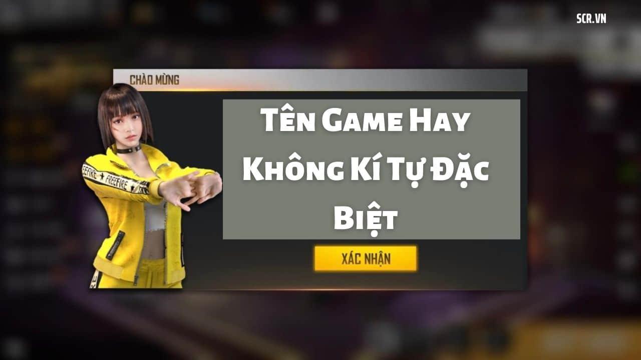 Tên Game Hay Không Kí Tự Đặc Biệt